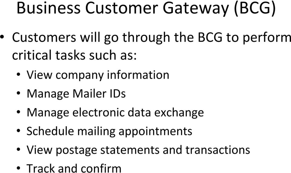 Manage Mailer IDs Manage electronic data exchange Schedule