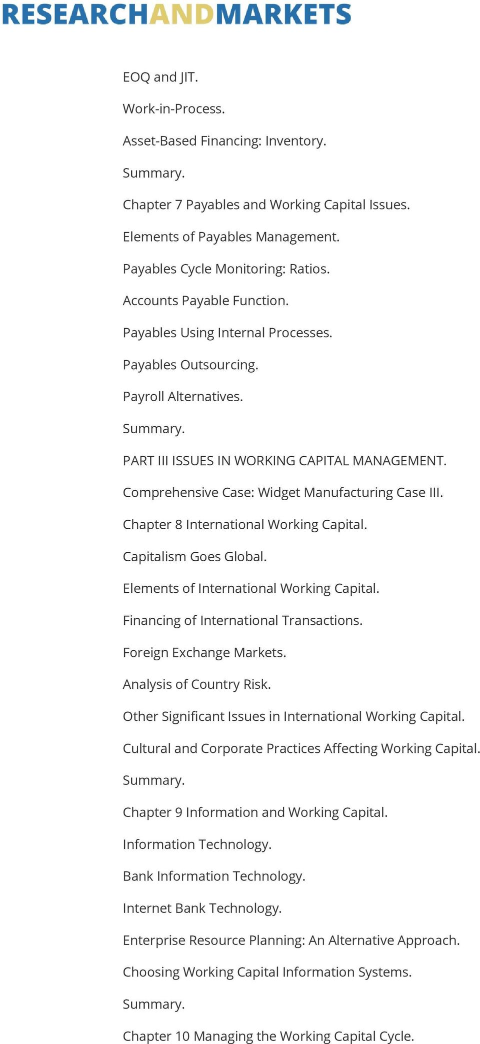 Comprehensive Case: Widget Manufacturing Case III. Chapter 8 International Working Capital. Capitalism Goes Global. Elements of International Working Capital. Financing of International Transactions.