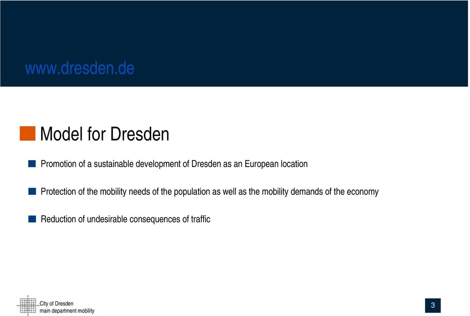 Dresden as an European location Protection of the mobility