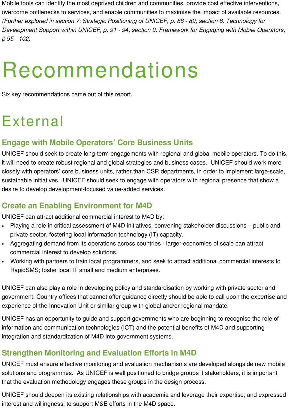 91-94; section 9: Framework for Engaging with Mobile Operators, p 95-102) Recommendations Six key recommendations came out of this report.