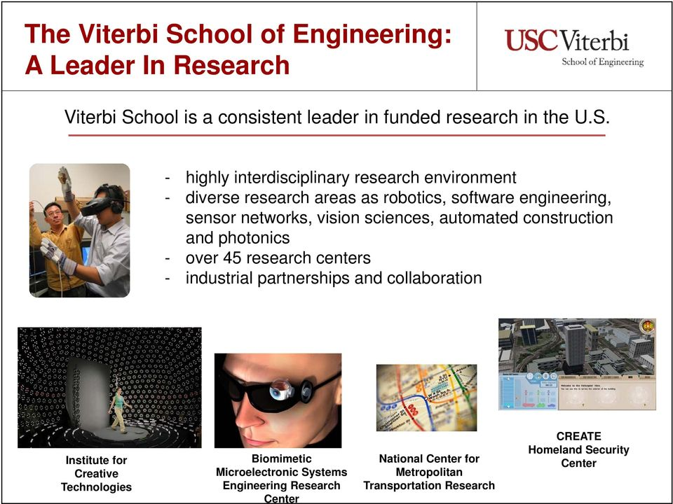 hool is a consistent leader in funded research in the U.S.