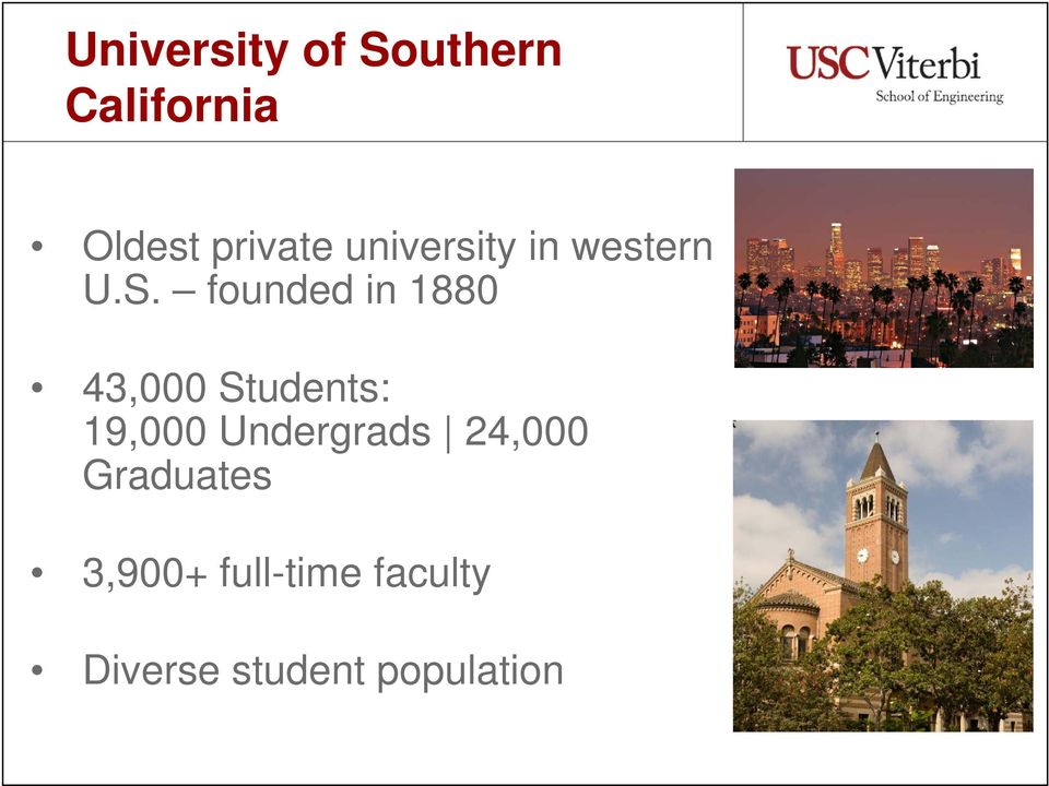 founded in 1880 43,000 Students: 19,000