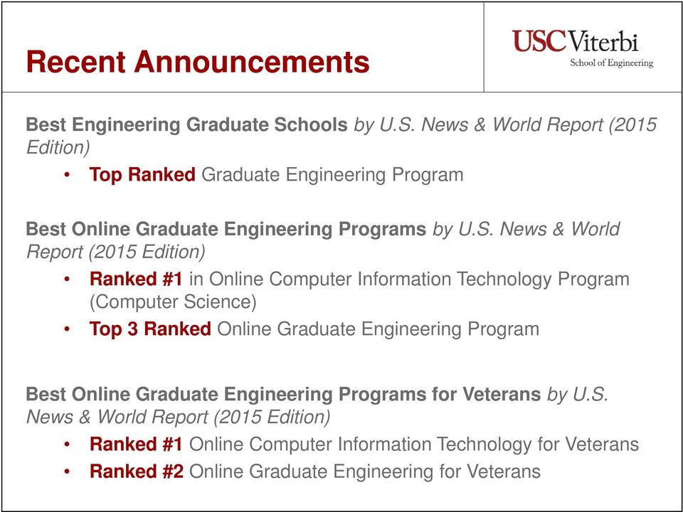 News & World Report (2015 Edition) Top Ranked Graduate Engineering Program Best Online Graduate Engineering Programs by U.S.