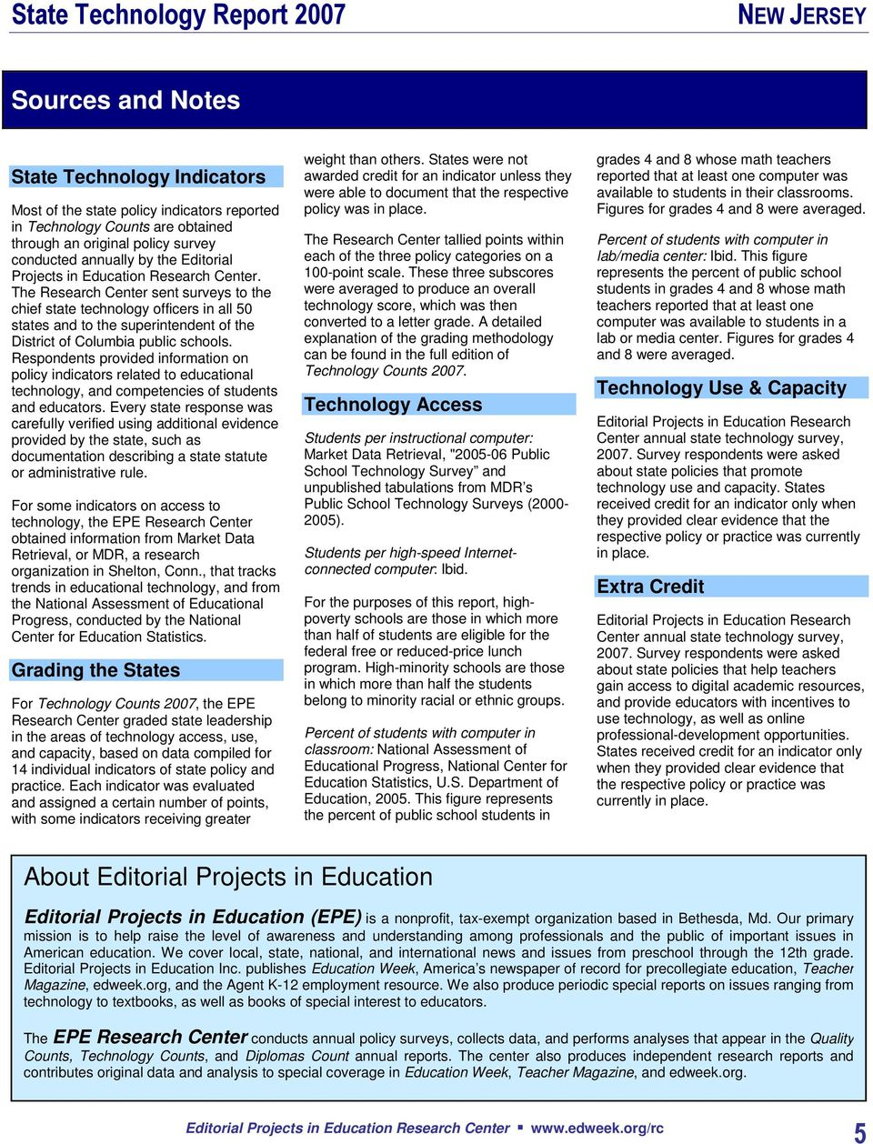 Respondents provided information on policy indicators related to educational technology, and competencies of students and educators.