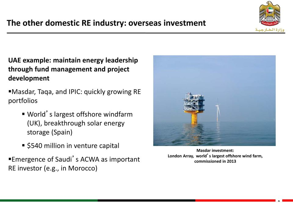 breakthrough solar energy storage (Spain) $540 million in venture capital Emergence of Saudi s ACWA as important RE