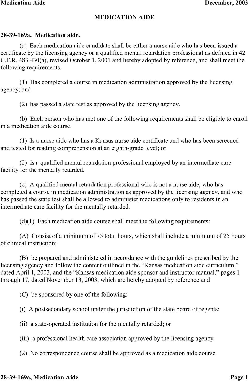 430(a), revised October 1, 2001 and hereby adopted by reference, and shall meet the following requirements.