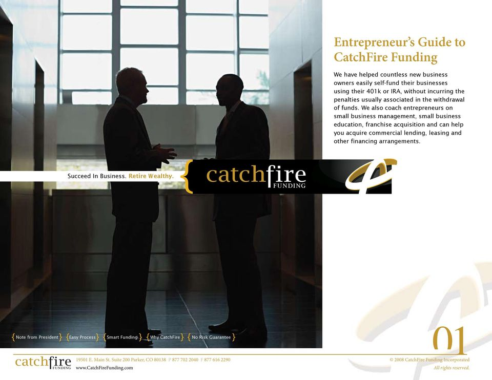 We also coach entrepreneurs on small business management, small business education, franchise acquisition and can