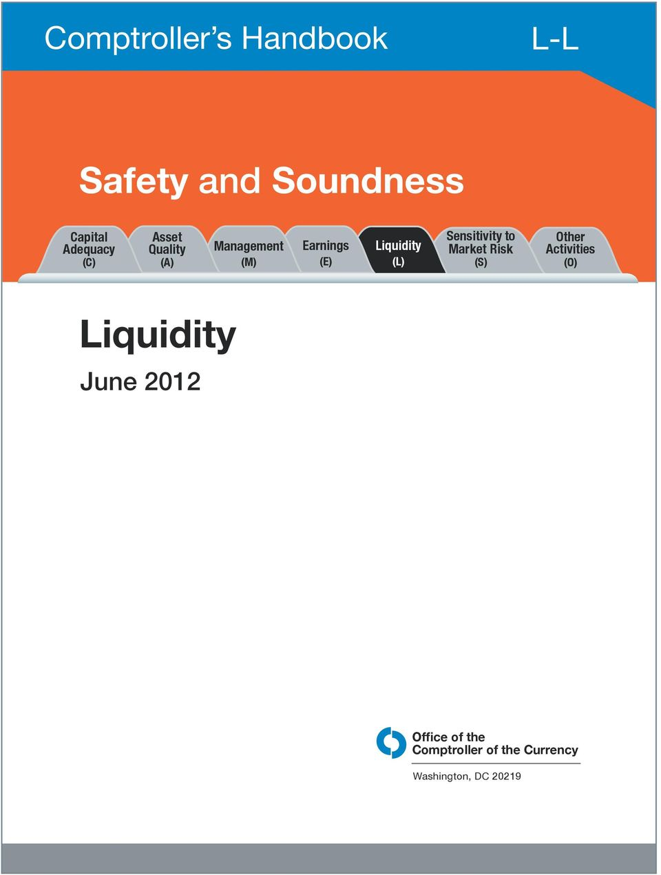 Sensitivity to Market Risk (S) Other Activities (O) Liquidity