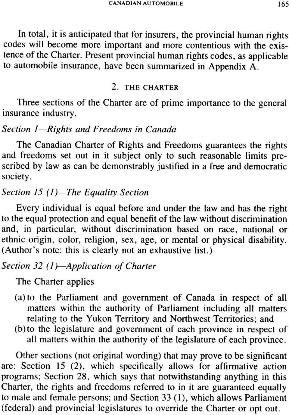 THE CHARTER Three sections of the Charter are of prime importance to the general insurance industry.
