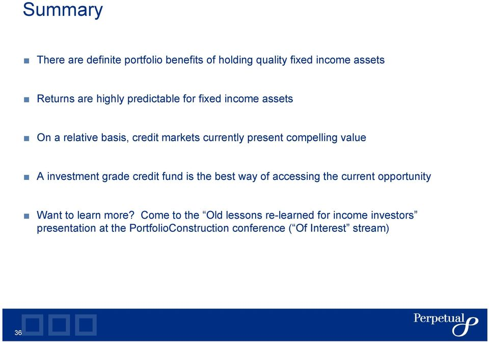 investment grade credit fund is the best way of accessing the current opportunity Want to learn more?