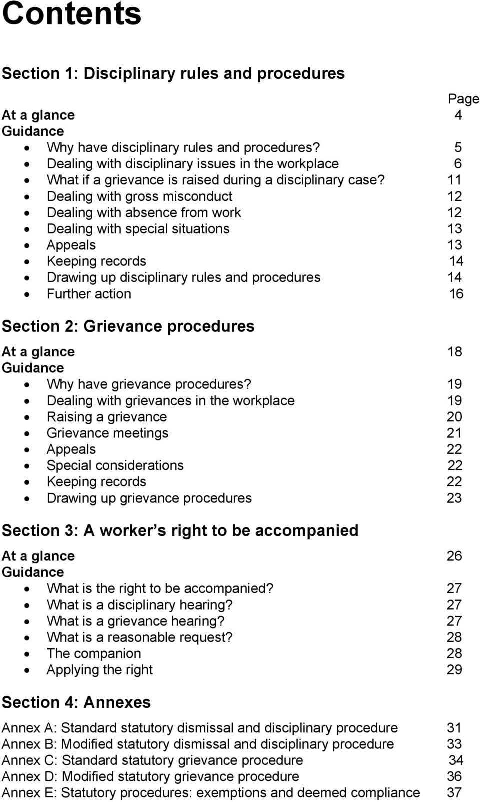 11 Dealing with gross misconduct 12 Dealing with absence from work 12 Dealing with special situations 13 Appeals 13 Keeping records 14 Drawing up disciplinary rules and procedures 14 Further action