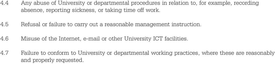 5 Refusal or failure to carry out a reasonable management instruction. 4.