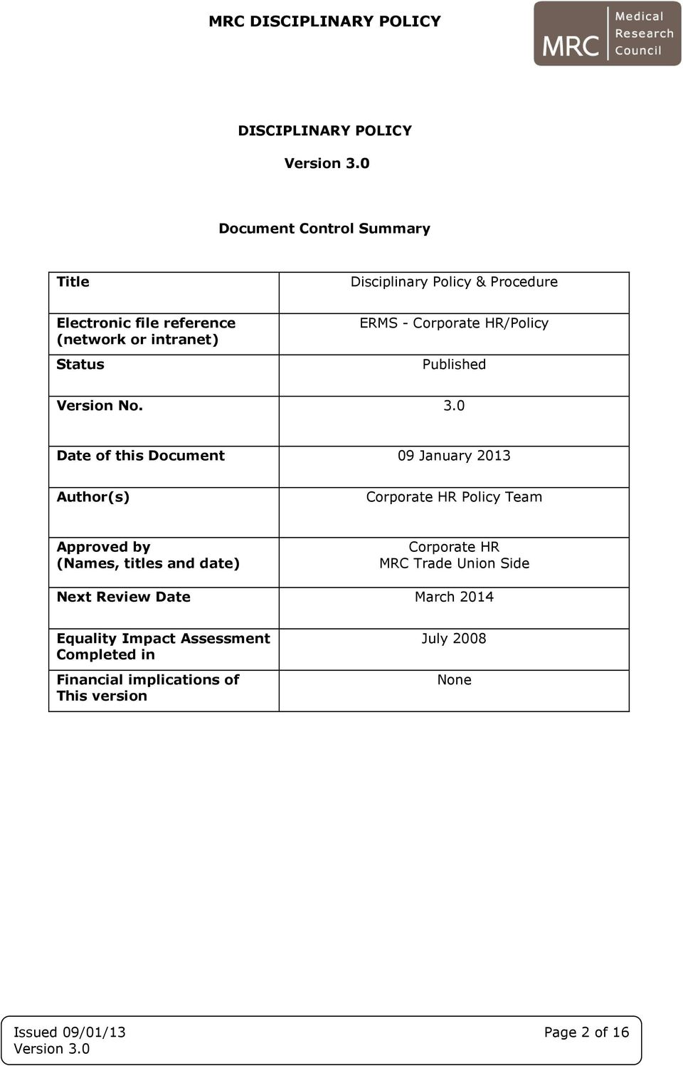 0 Date of this Document 09 January 2013 Author(s) Corporate HR Policy Team Approved by (Names, titles and date) Corporate
