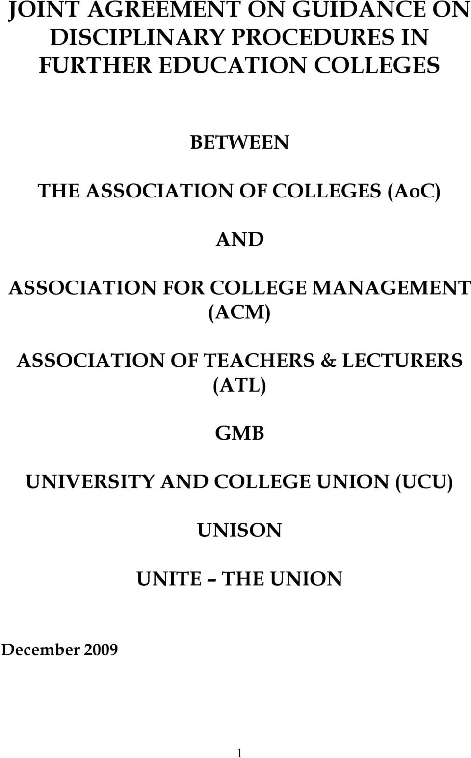ASSOCIATION FOR COLLEGE MANAGEMENT (ACM) ASSOCIATION OF TEACHERS &