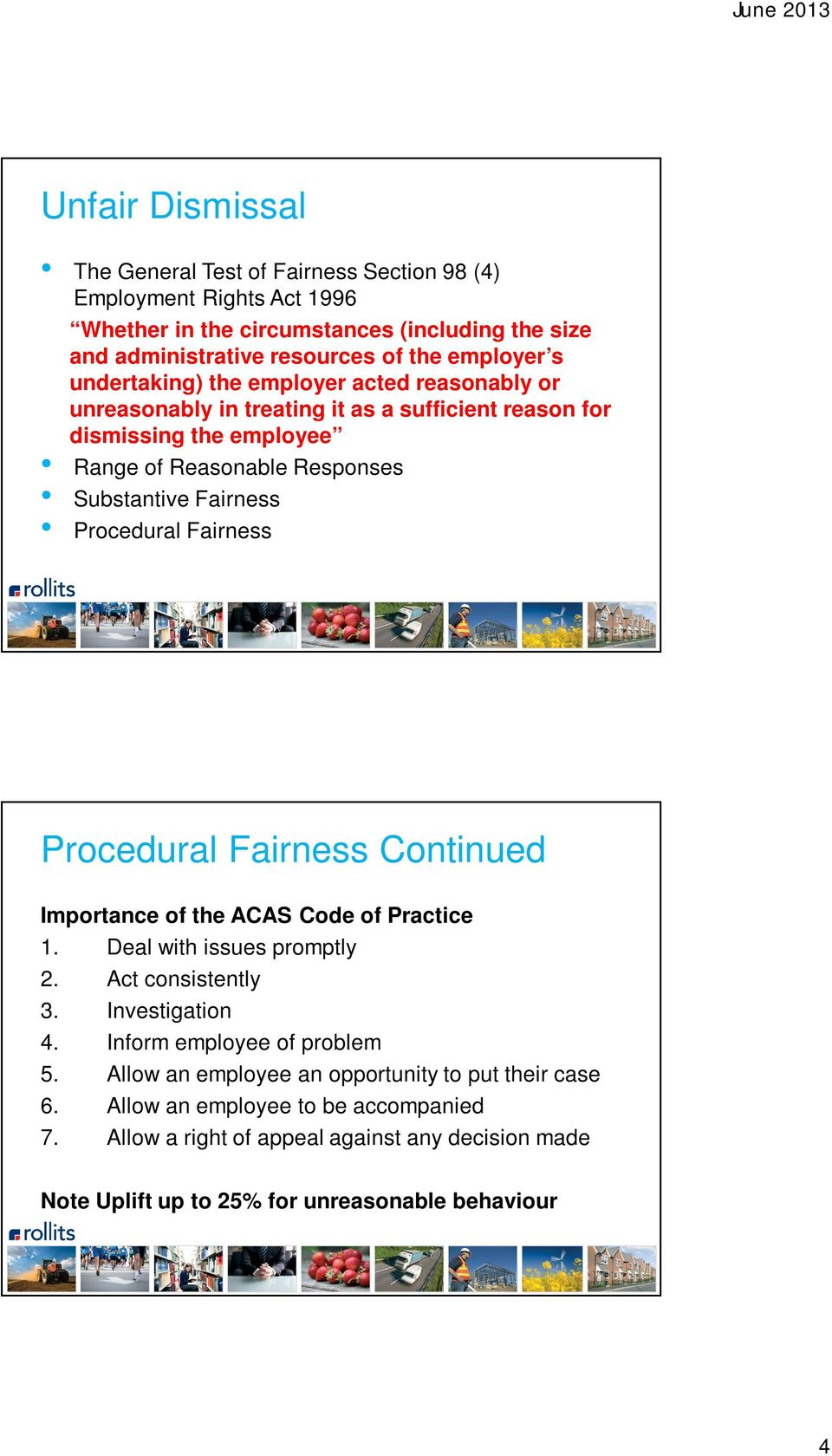 Procedural Fairness Procedural Fairness Continued Importance of the ACAS Code of Practice 1. Deal with issues promptly 2. Act consistently 3. Investigation 4.