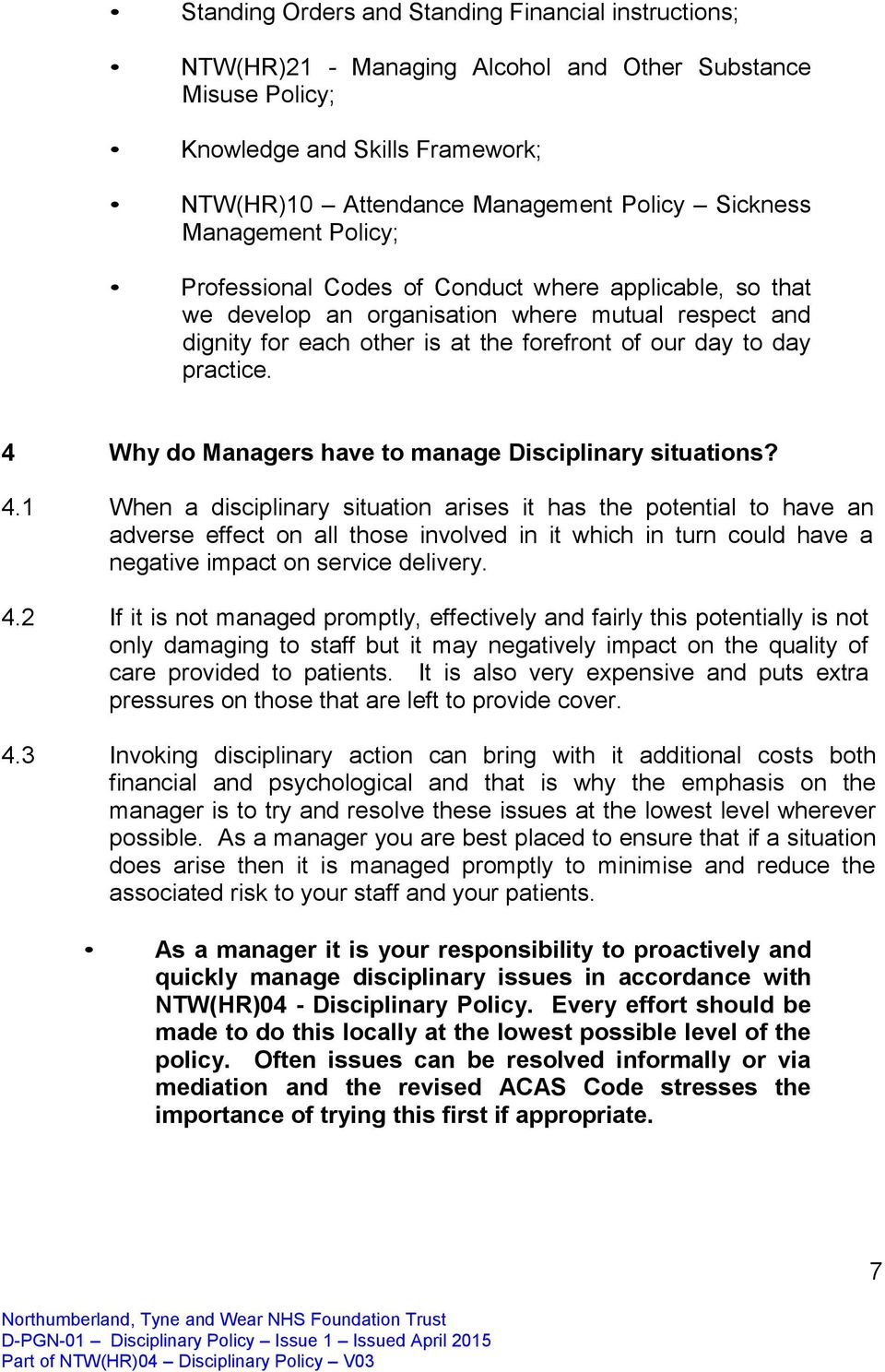 4 Why do Managers have to manage Disciplinary situations? 4.