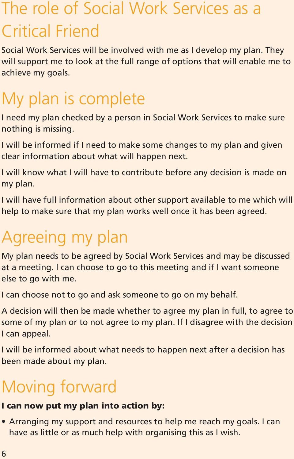 My plan is complete I need my plan checked by a person in Social Work Services to make sure nothing is missing.