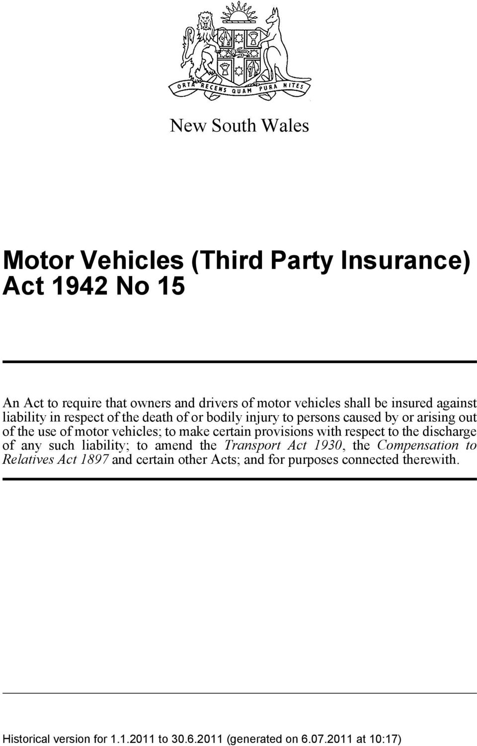 out of the use of motor vehicles; to make certain provisions with respect to the discharge of any such liability; to