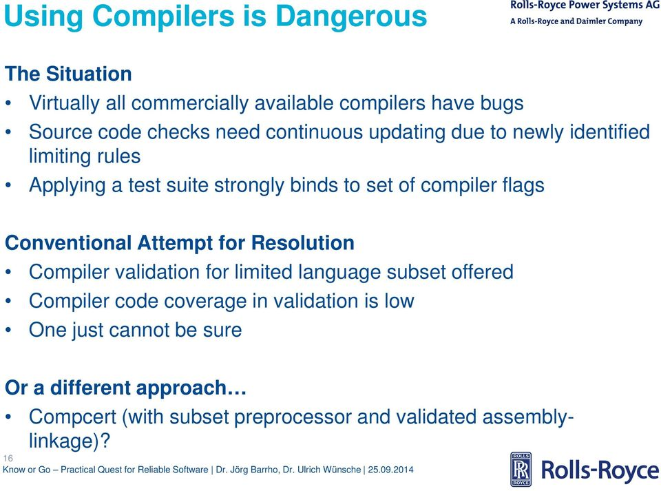Conventional Attempt for Resolution Compiler validation for limited language subset offered Compiler code coverage in