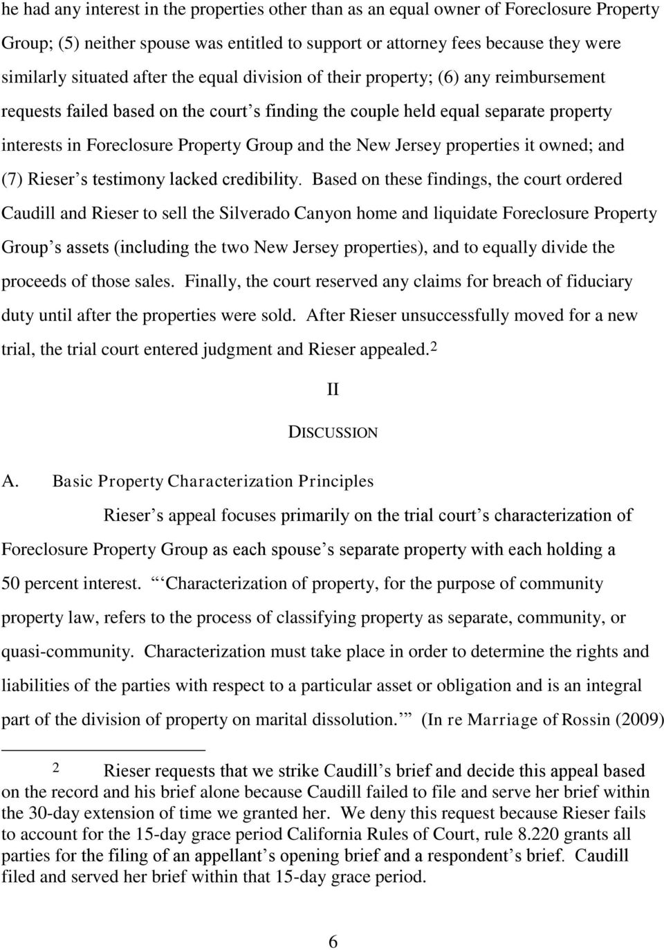 New Jersey properties it owned; and (7) Rieser s testimony lacked credibility.