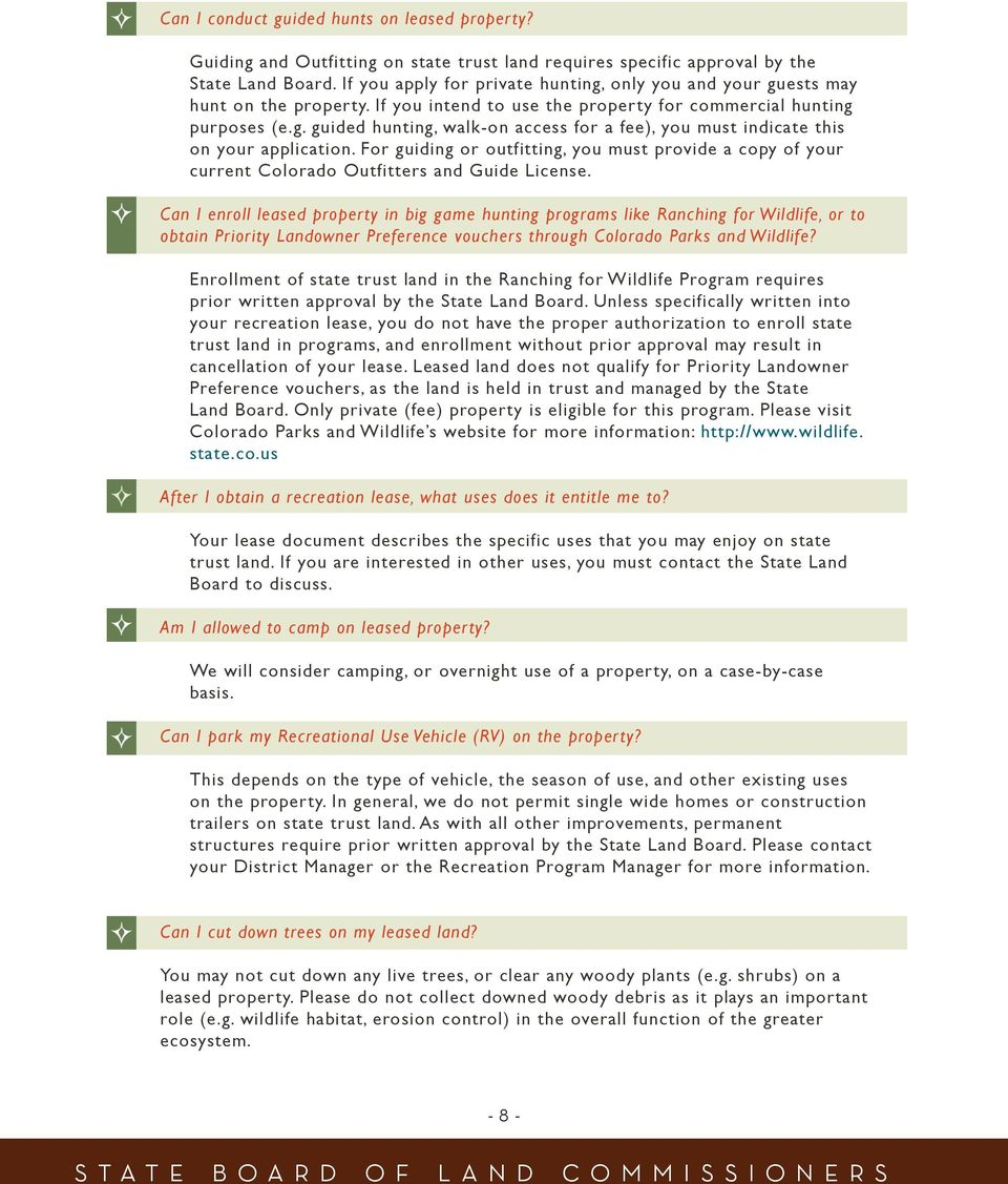 For guiding or outfitting, you must provide a copy of your current Colorado Outfitters and Guide License.