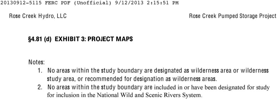 study area, or recommended for designation as wilderness areas. 2.