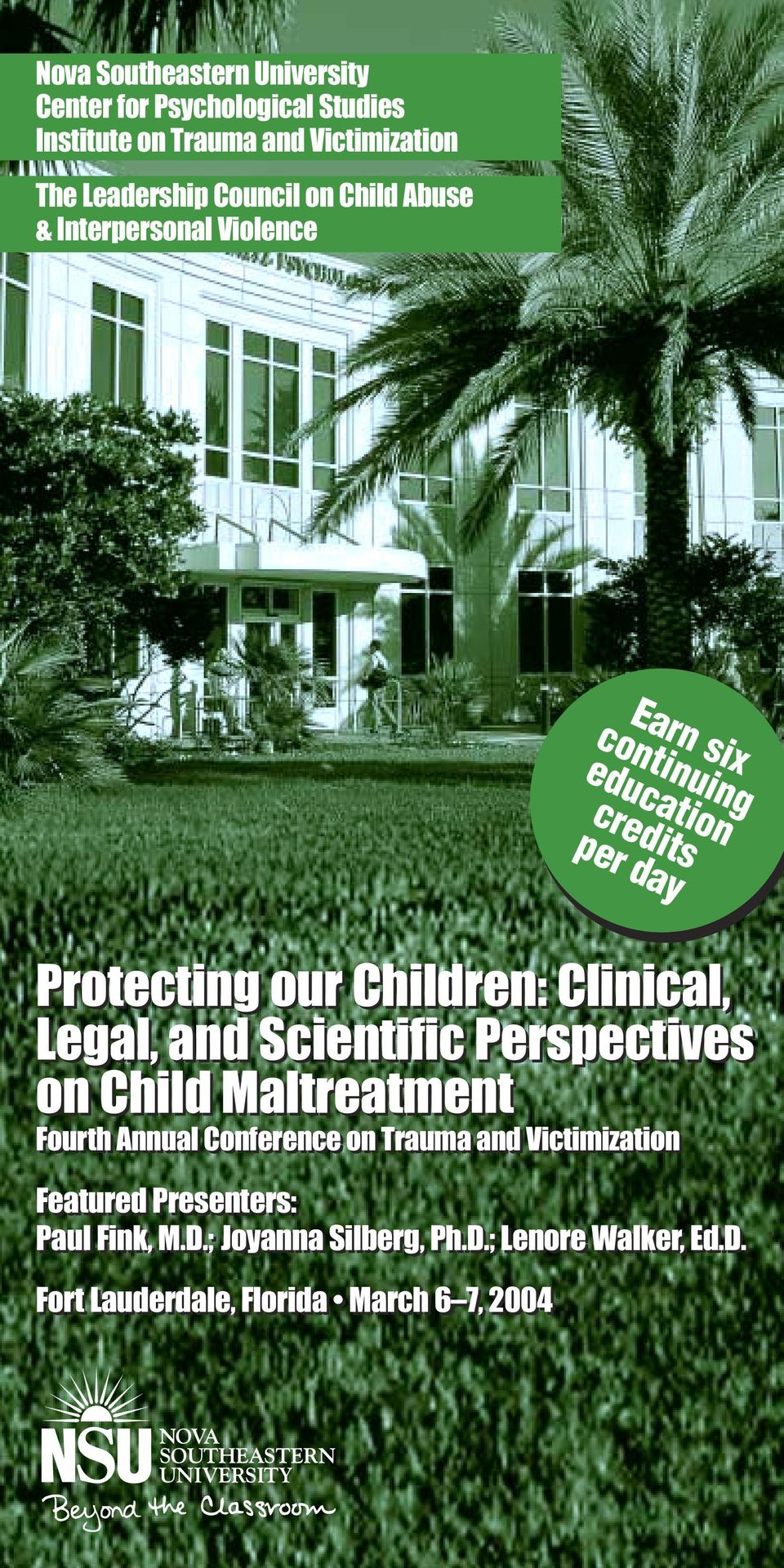 Clinical, Legal, and Scientific Perspectives on Child Maltreatment Fourth Annual Conference on Trauma and Victimization