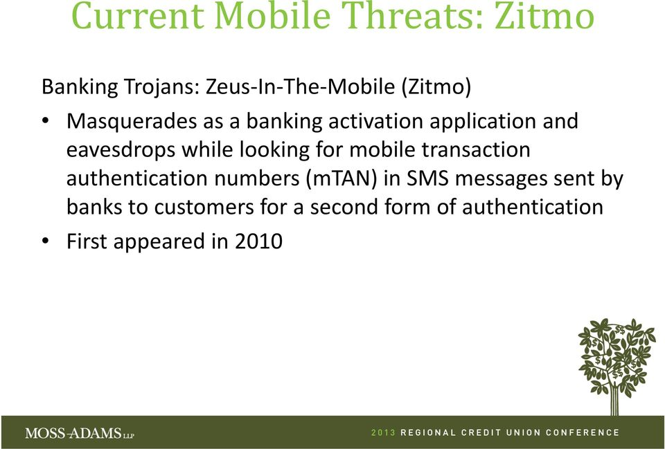for mobile transaction authentication numbers (mtan) in SMS messages sent by