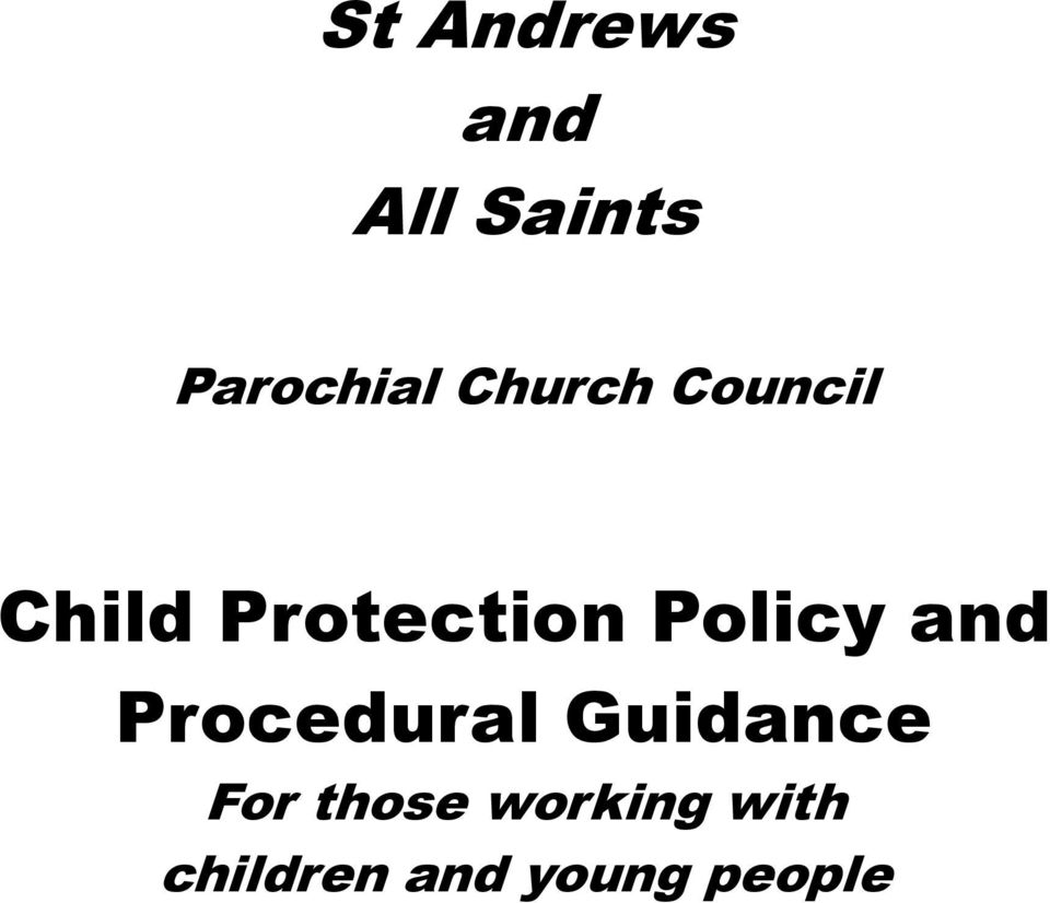 Policy and Procedural Guidance For