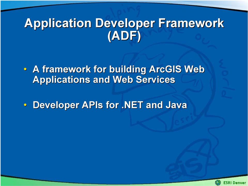 ArcGIS Web Applications and Web
