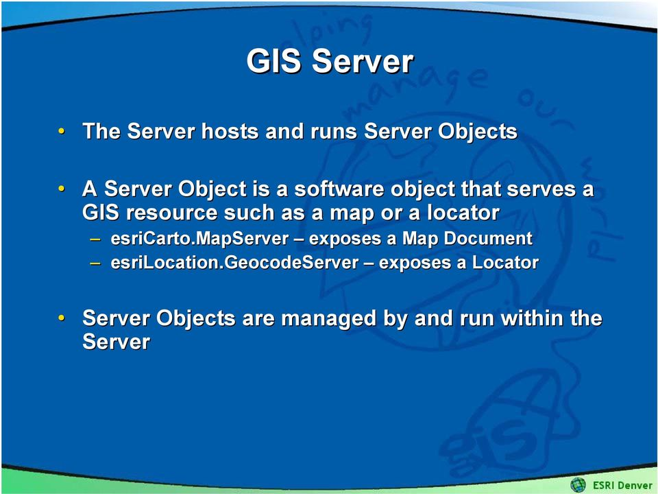 esricarto.mapserver exposes a Map Document esrilocation.