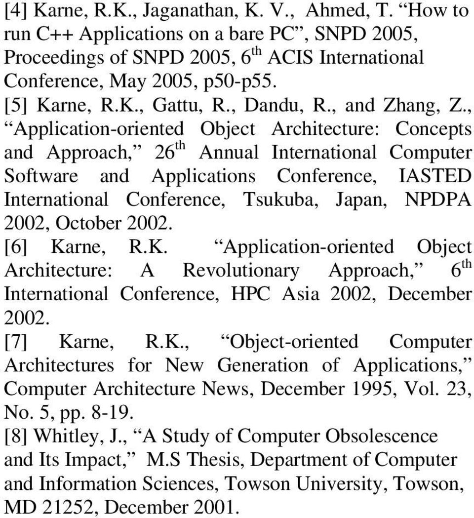 , Application-oriented Object Architecture: Concepts and Approach, 26 th Annual International Computer Software and Applications Conference, IASTED International Conference, Tsukuba, Japan, NPDPA 22,
