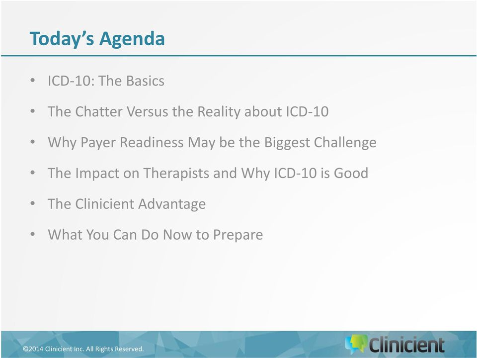 Biggest Challenge The Impact on Therapists and Why ICD 10
