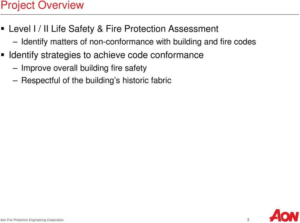 strategies to achieve code conformance Improve overall building fire safety