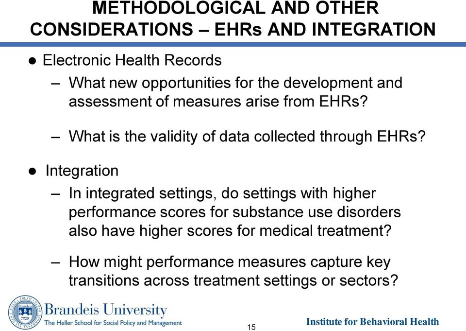 Integration In integrated settings, do settings with higher performance scores for substance use disorders also have