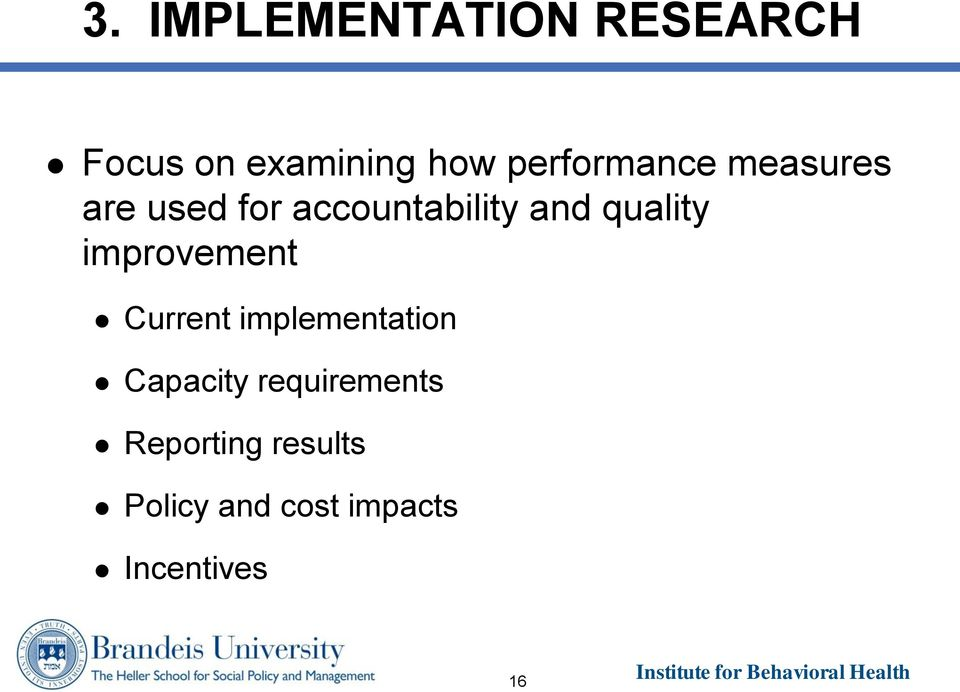 quality improvement Current implementation Capacity