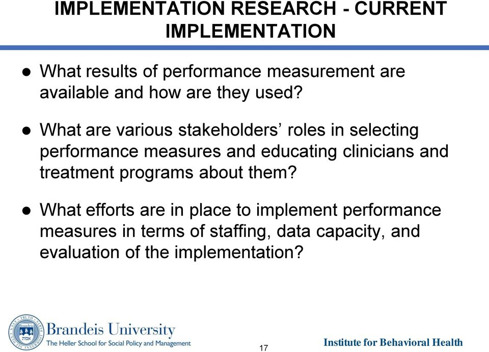 What are various stakeholders roles in selecting performance measures and educating clinicians and