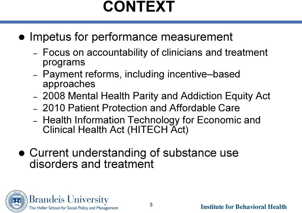 Addiction Equity Act 2010 Patient Protection and Affordable Care Health Information Technology for