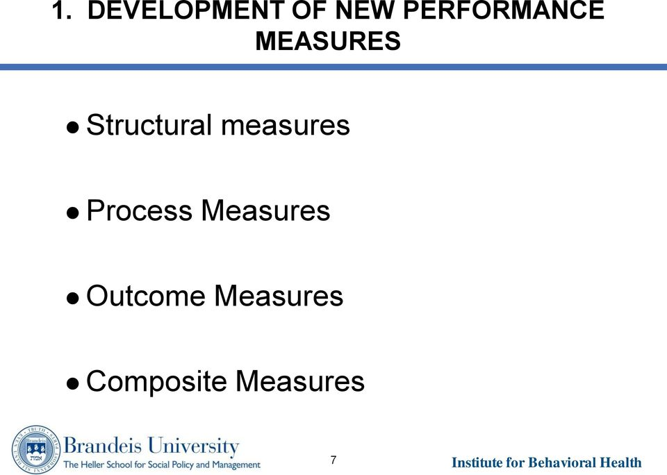 Structural measures Process
