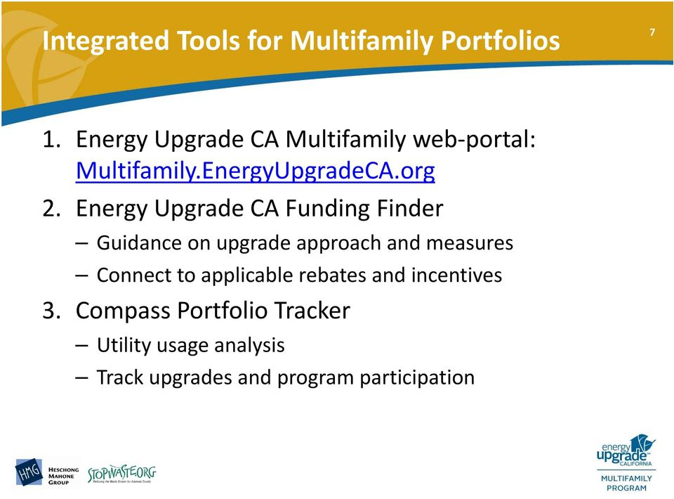 Energy Upgrade CA Funding Finder Guidance on upgrade approach and measures Connect