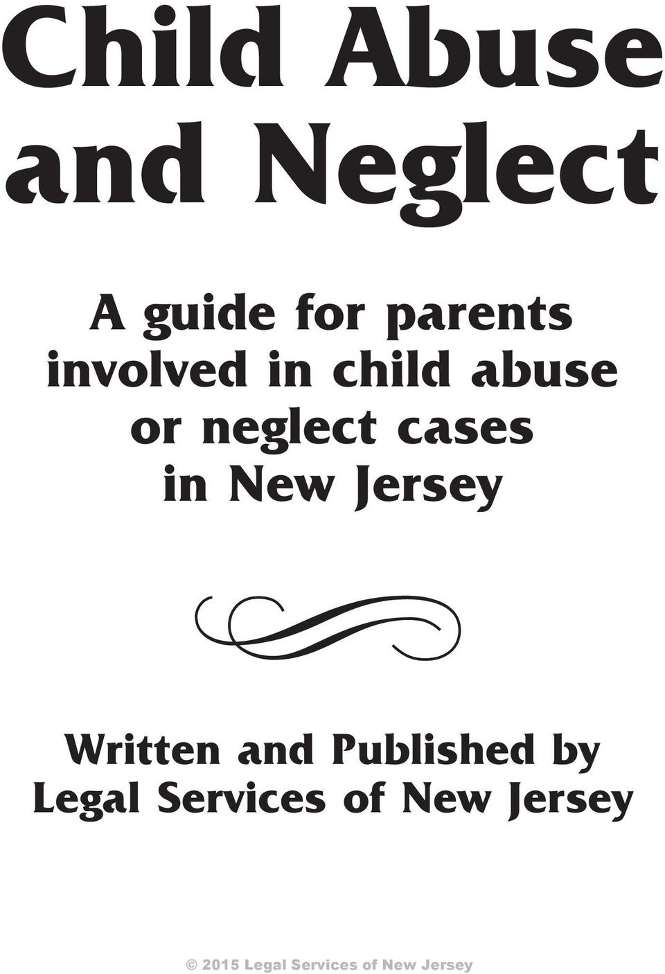 neglect cases in New Jersey Written