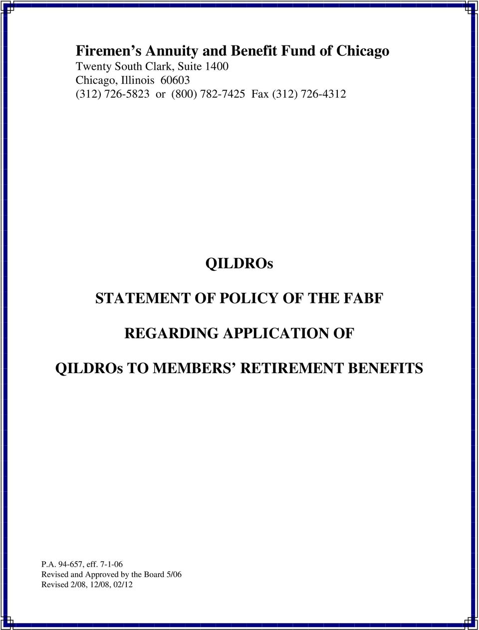 POLICY OF THE FABF REGARDING APPLICATION OF QILDROs TO MEMBERS RETIREMENT BENEFITS P.