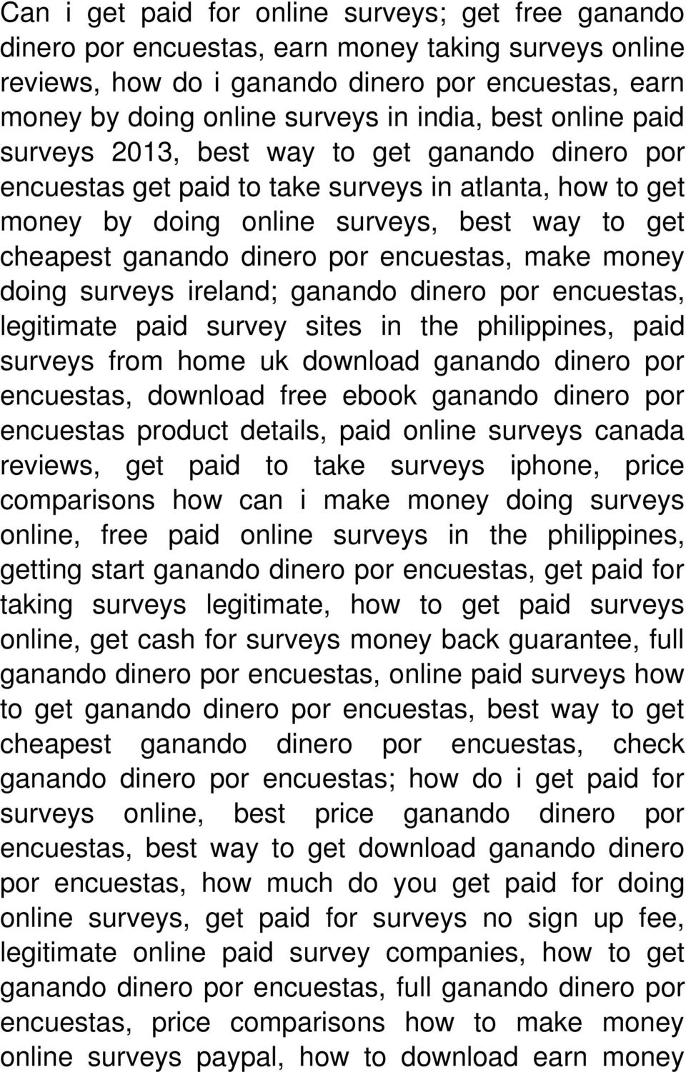 encuestas, make money doing surveys ireland; ganando dinero por encuestas, legitimate paid survey sites in the philippines, paid surveys from home uk download ganando dinero por encuestas, download