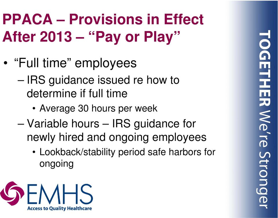 Average 30 hours per week Variable hours IRS guidance for newly