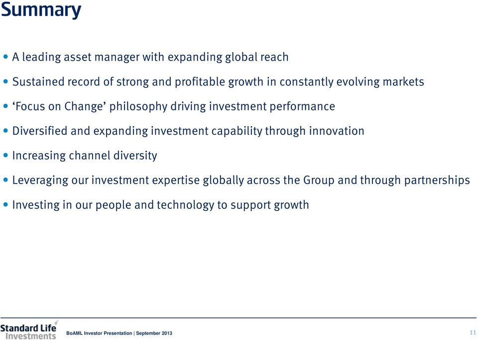investment capability through innovation Increasing channel diversity Leveraging our investment expertise globally