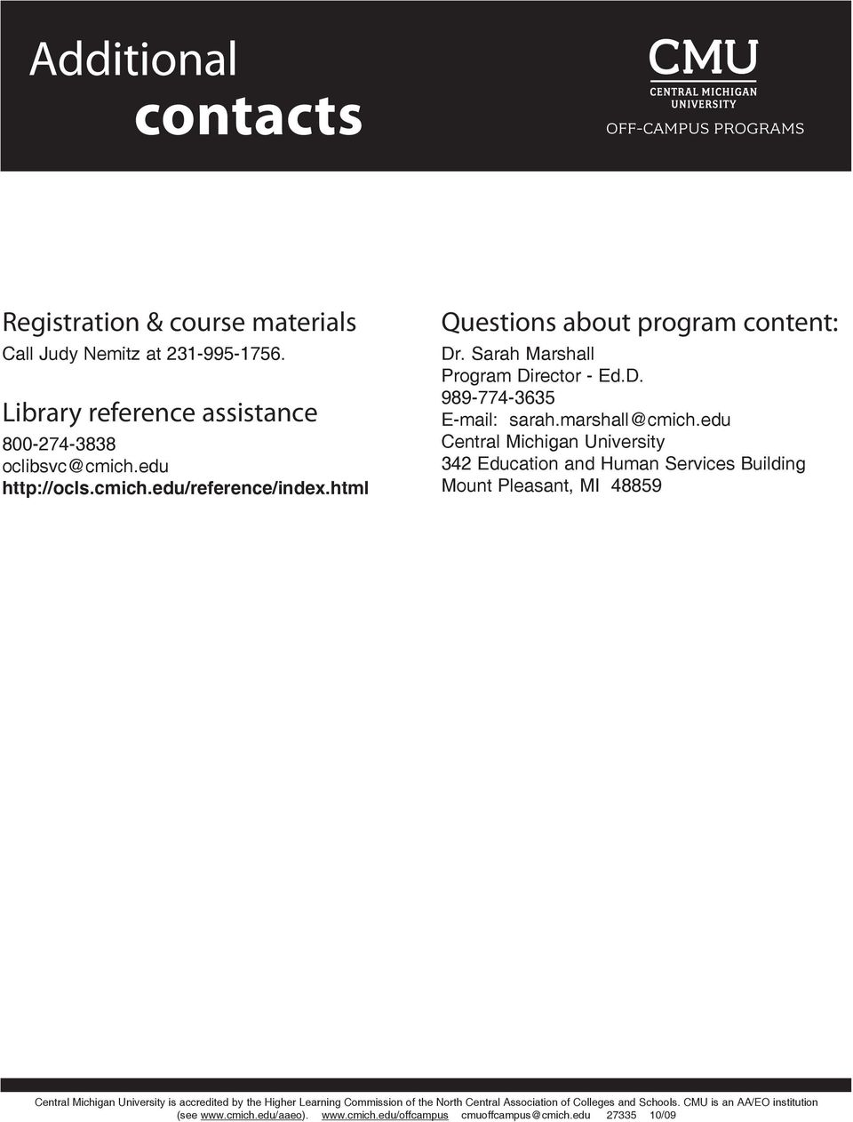html Questions about program content: Dr. Sarah Marshall Program Director - Ed.D. 989-774-3635 E-mail: sarah.