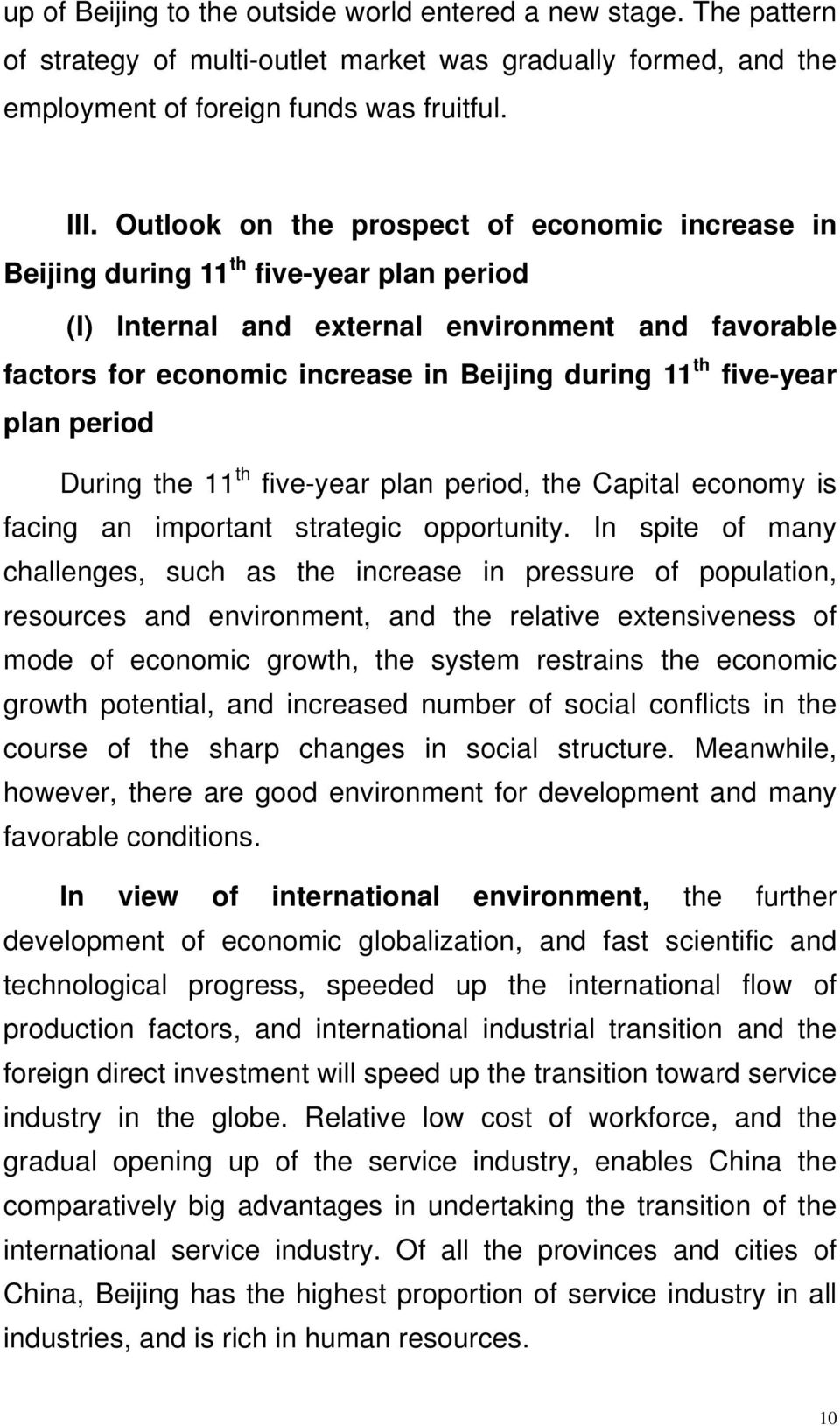 five-year plan period During the 11 th five-year plan period, the Capital economy is facing an important strategic opportunity.