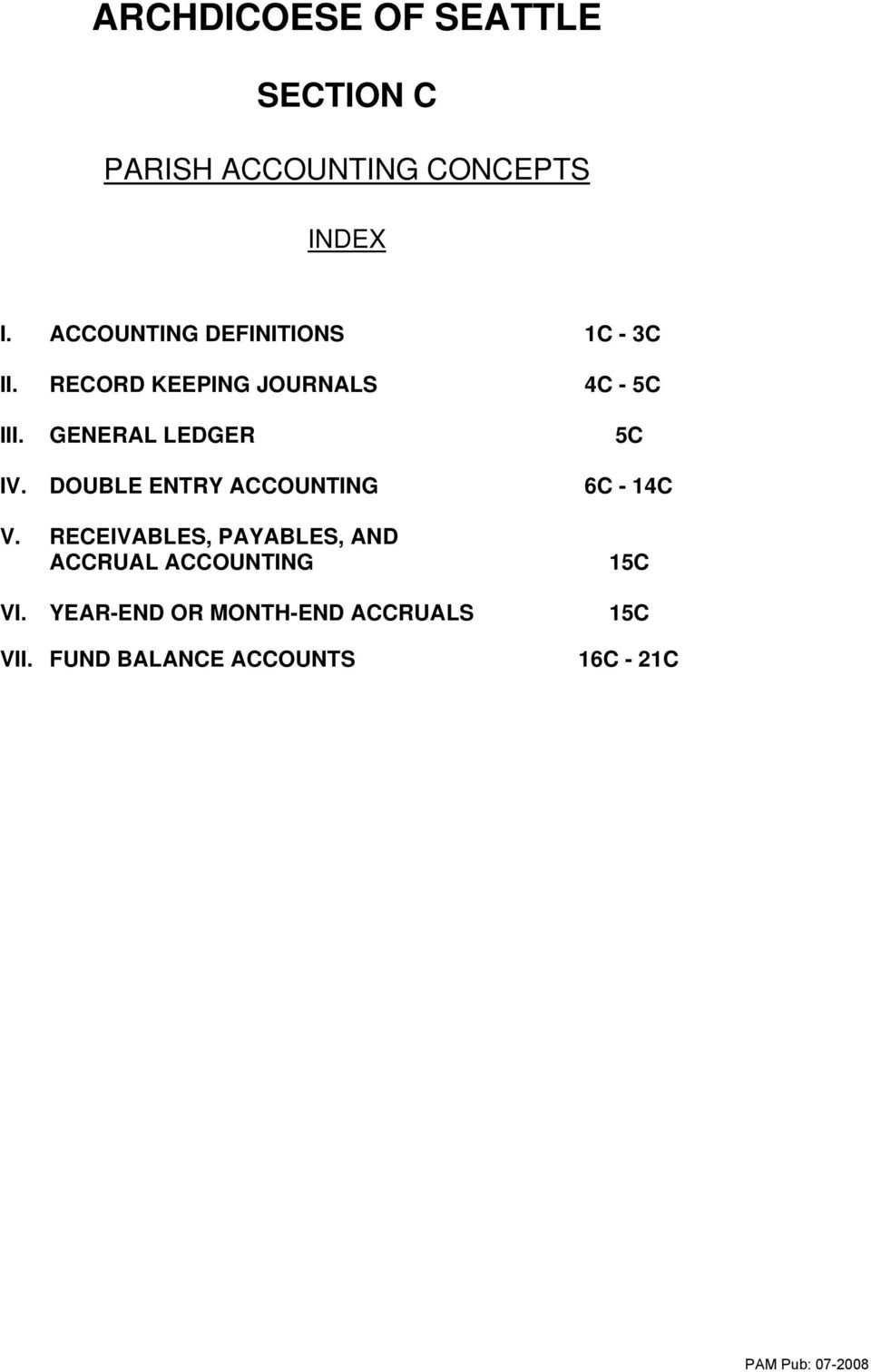 GENERAL LEDGER 5C IV. DOUBLE ENTRY ACCOUNTING V.