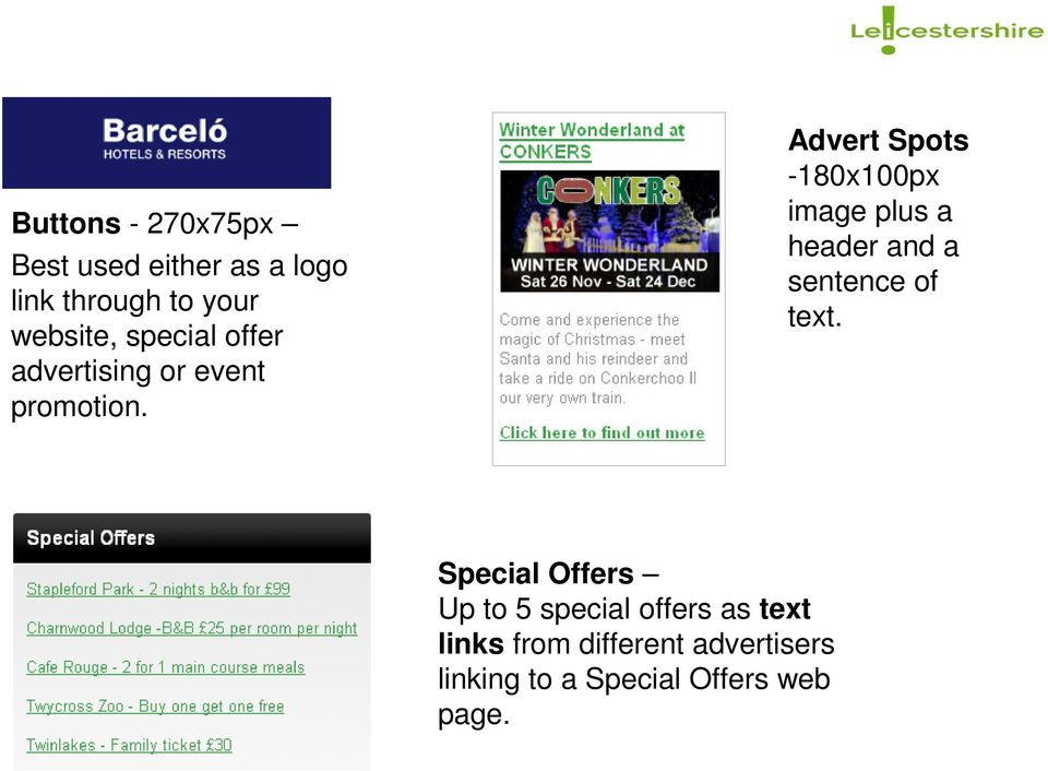 Advert Spots -180x100px image plus a header and a sentence of text.