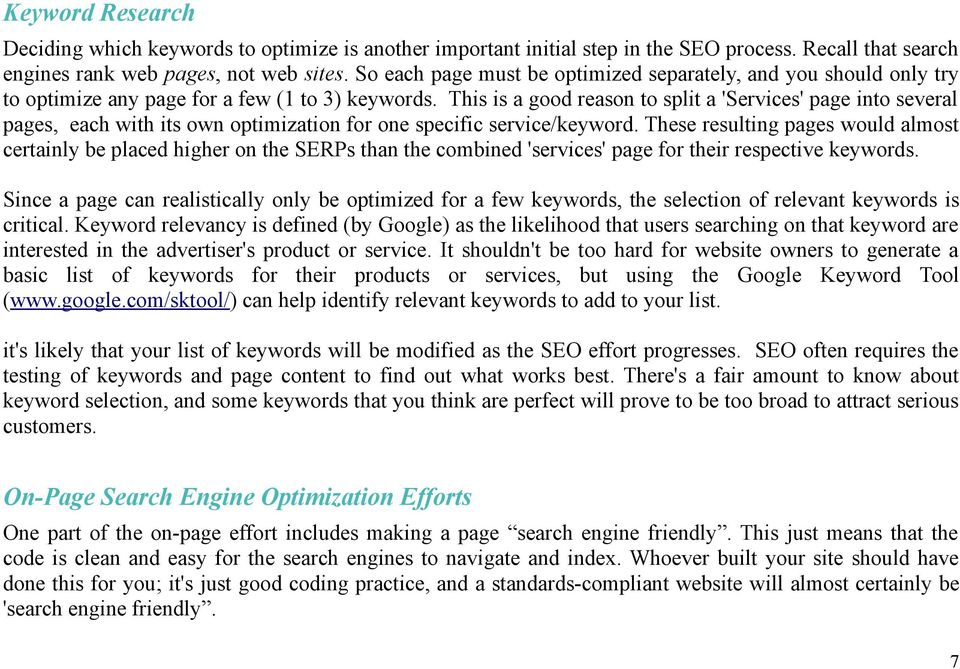 This is a good reason to split a 'Services' page into several pages, each with its own optimization for one specific service/keyword.